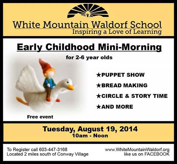 Childhood Mini-Morning at White Mountain Waldorf School