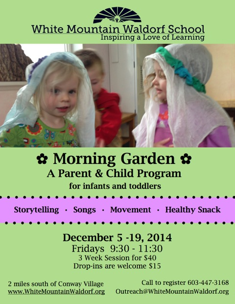 Morning Garden Program with White Mountain Waldorf!