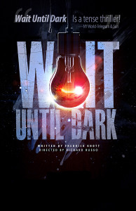 Wait Until Dark Directed by Rich Russo